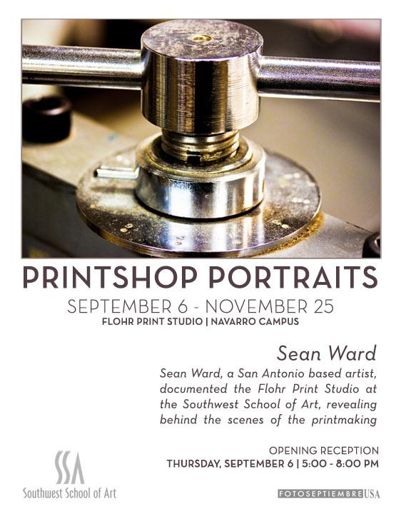 Flyer -  Printshop Portraits: Flohr Print Studio at the Southwest School of Art (SSA) Photoseptiembre 2012